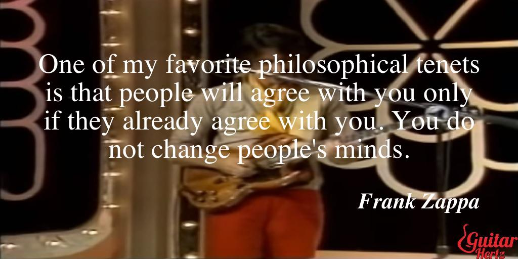 One of my favorite philosophical tenets is that people will agree with you only if they already agree with you. You do not change people's minds.