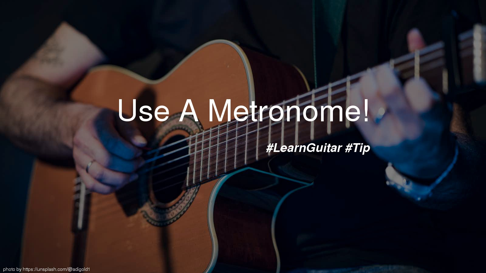 Use A Metronome!