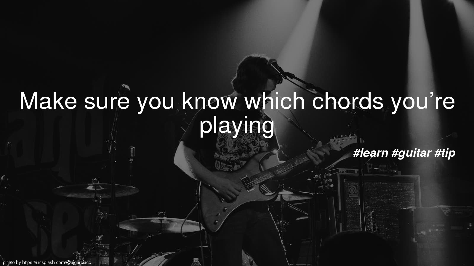 Make sure you know which chords you're playing