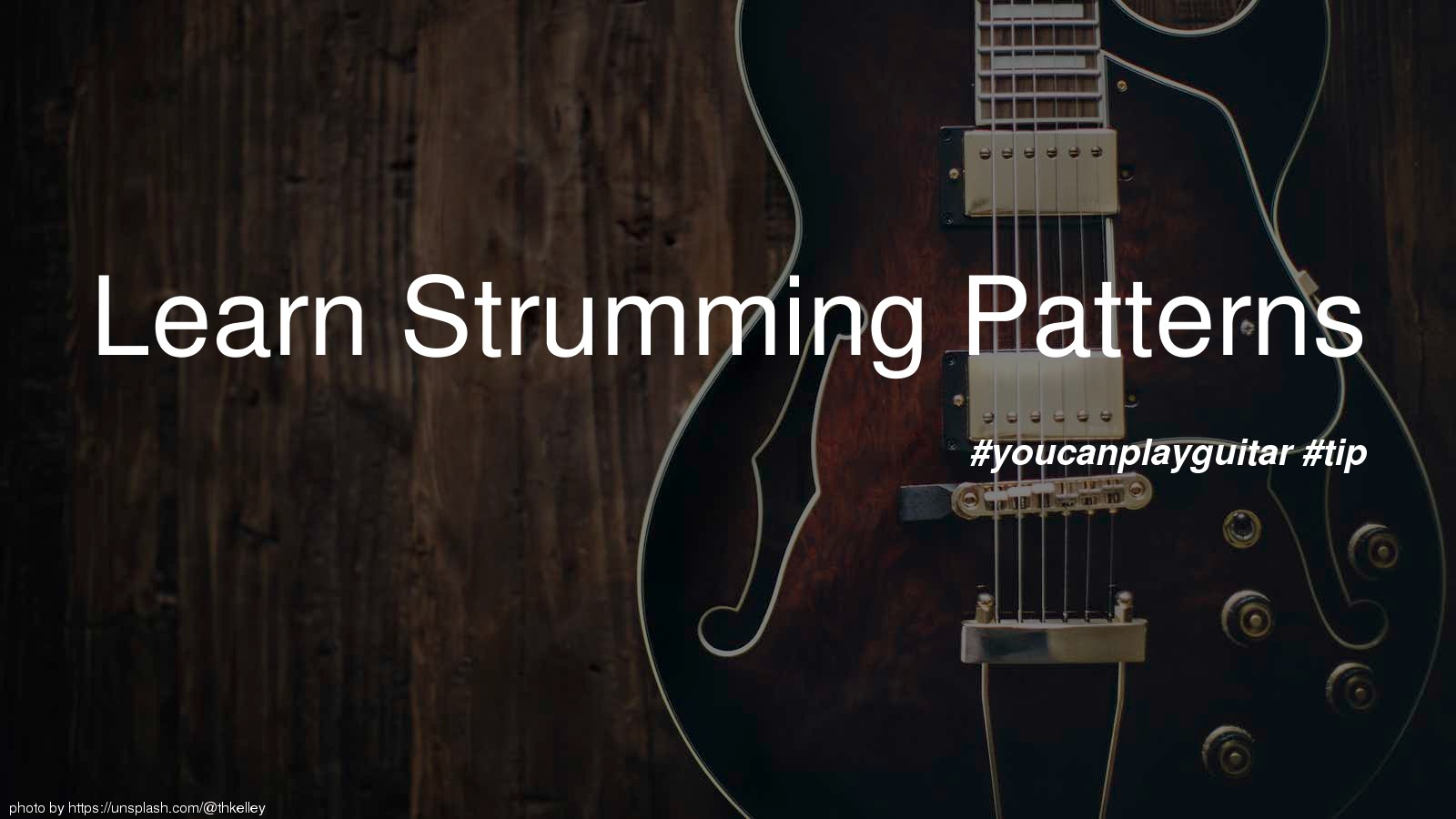 Learn Strumming Patterns