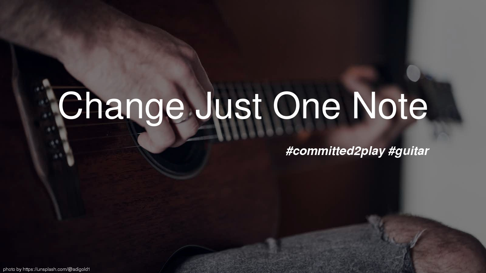 Change Just One Note