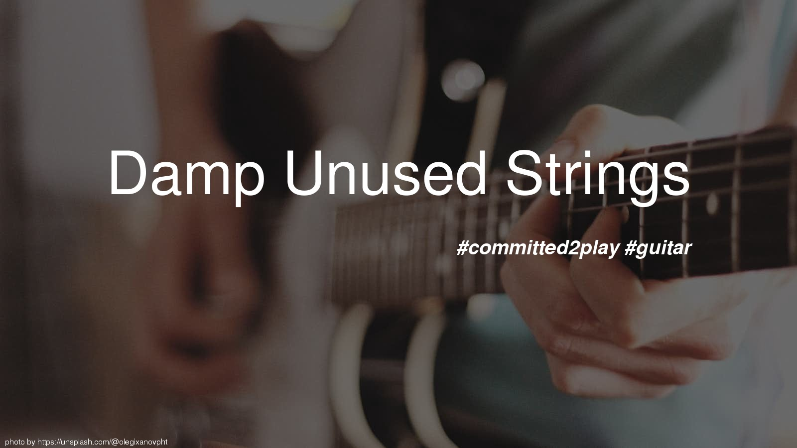 Damp Unused Strings