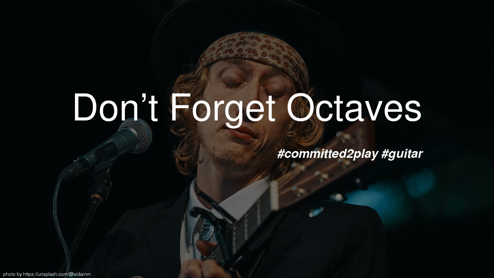 Don't Forget Octaves