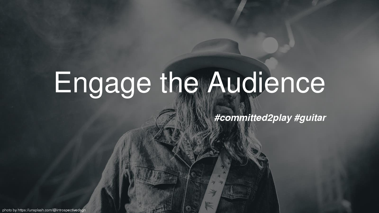 Engage the Audience