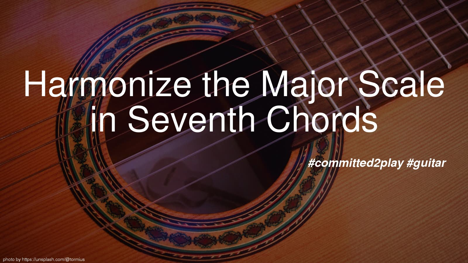 Harmonize the Major Scale in Seventh Chords