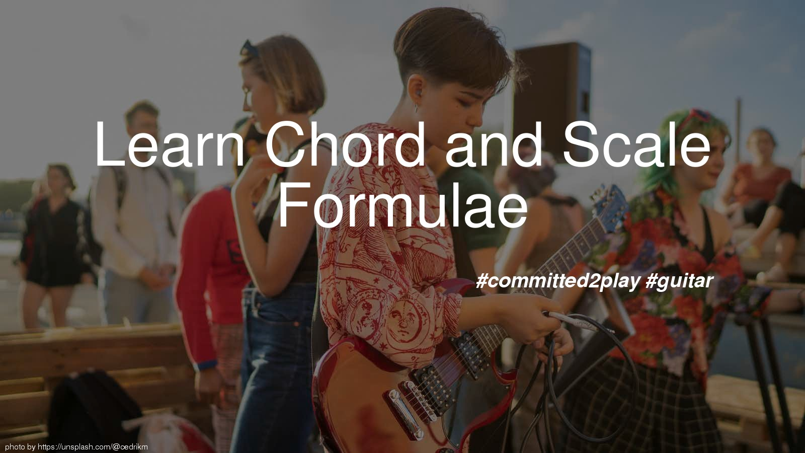 Learn Chord and Scale Formulae