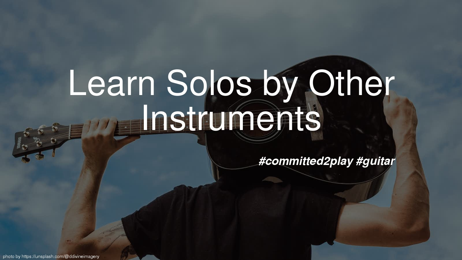 Learn Solos by Other Instruments