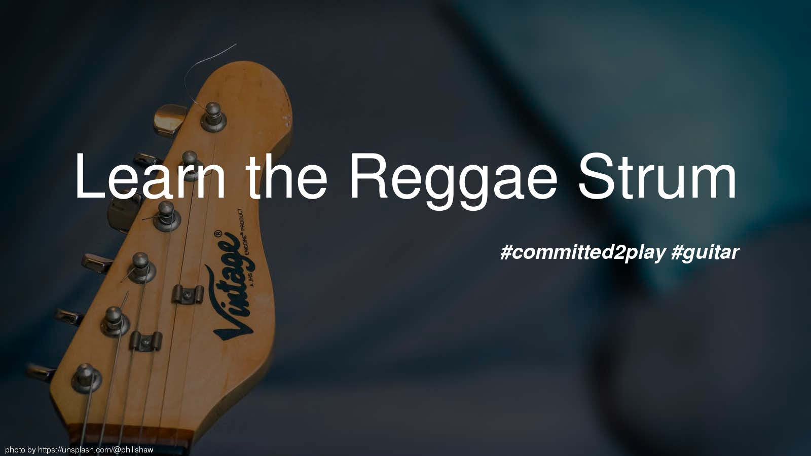 Learn the Reggae Strum