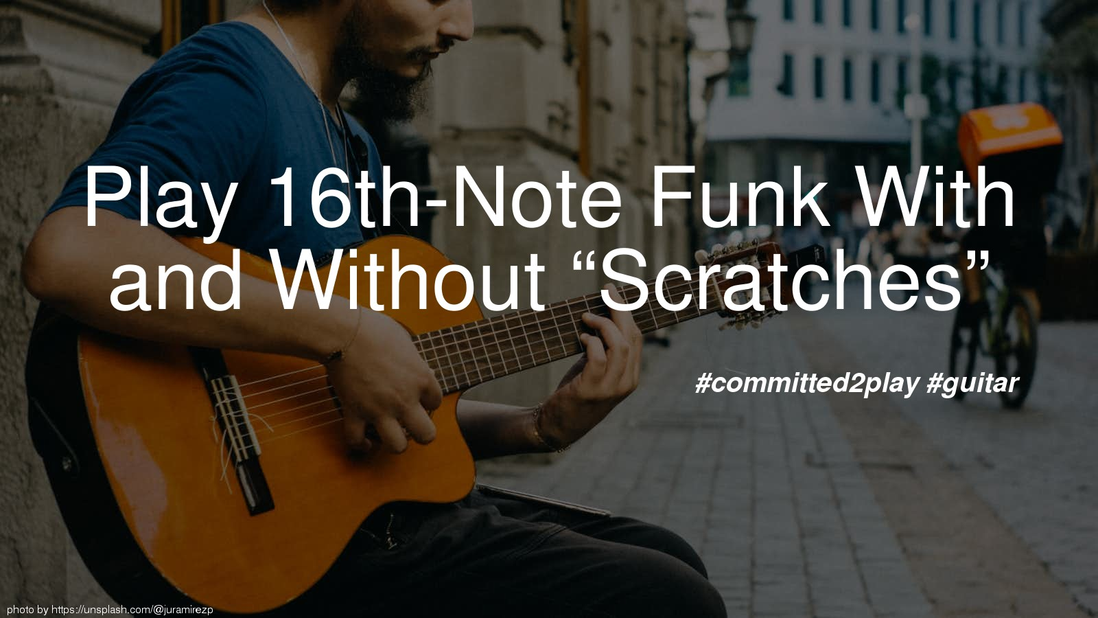 "Play 16th-Note Funk With and Without ""Scratches"""
