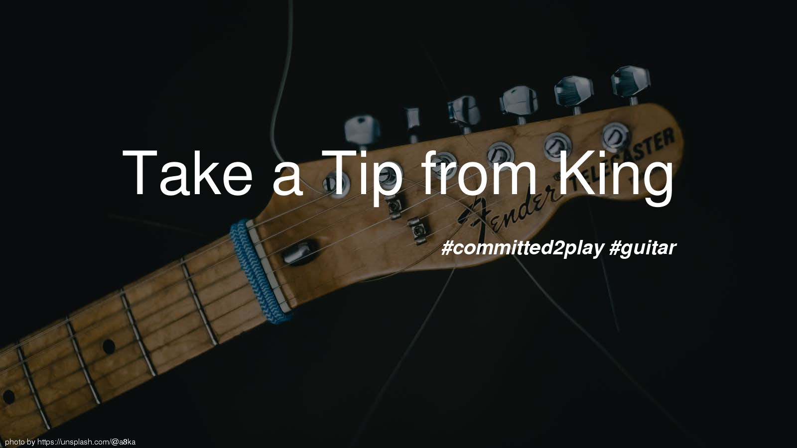Take a Tip from King