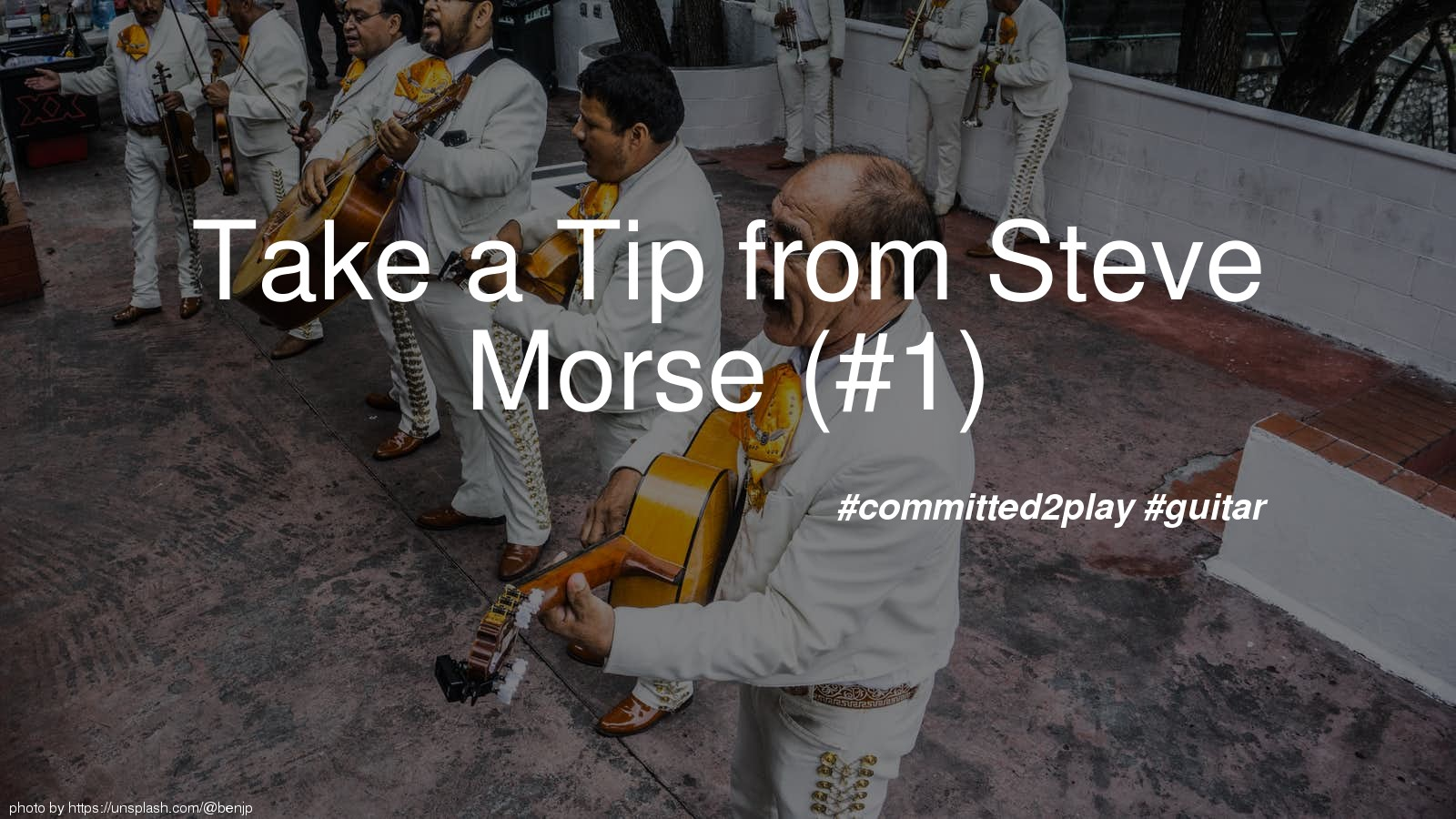 Take a Tip from Steve Morse (#1)