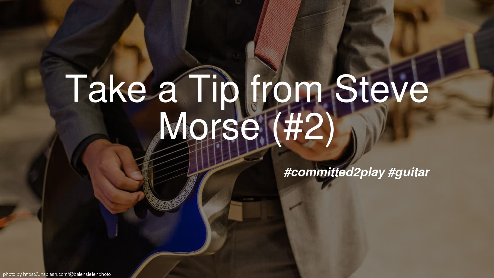 Take a Tip from Steve Morse (#2)