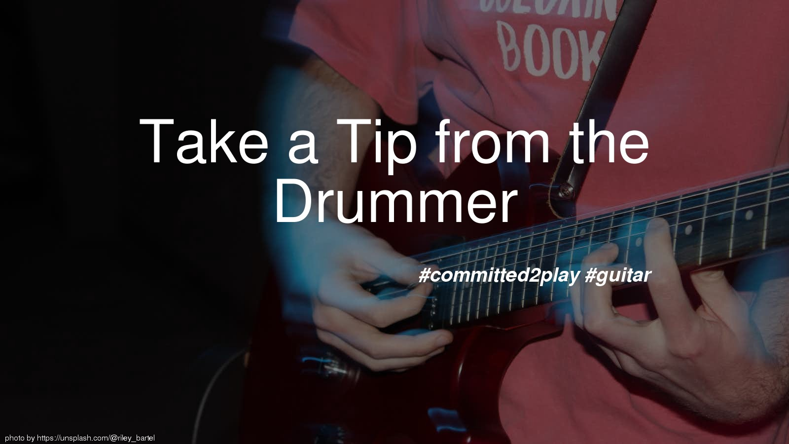 Take a Tip from the Drummer