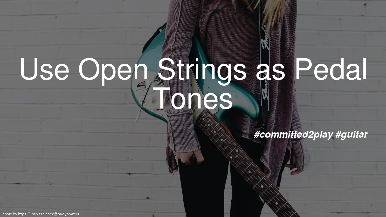 Use Open Strings as Pedal Tones