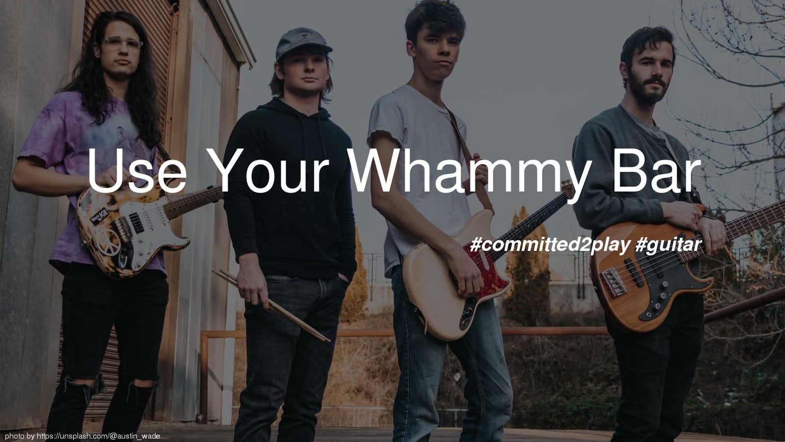 Use Your Whammy Bar