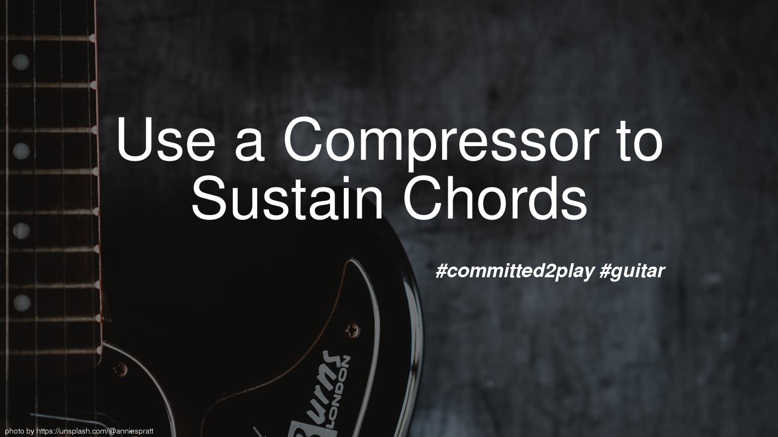 Use a Compressor to Sustain Chords
