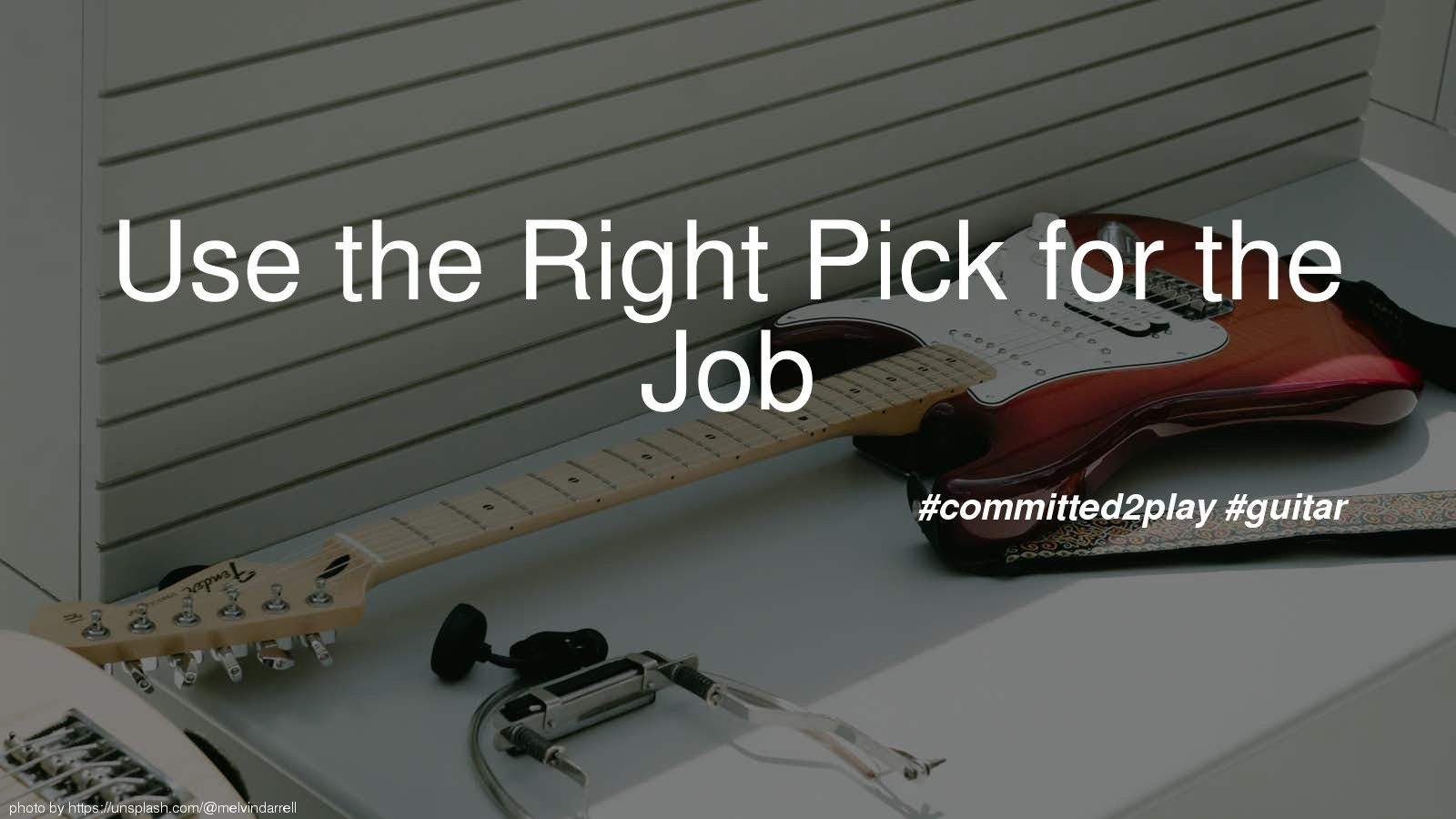 Use the Right Pick for the Job